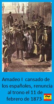 Amadeo I renuncia al trono de España