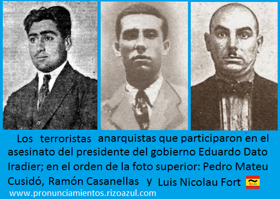 Los terroristas del asesinato de Eduardo Dato: Pedro Mateu, Luis Nicolau y Ramón Casanellas
