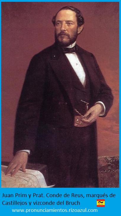 Juan Prim Prat. Conde Reus , marqués de Castillejos y vizconde del Bruch