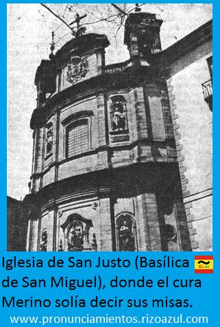 Basílica de san Miguel donde el cura merino solía decir sus misas