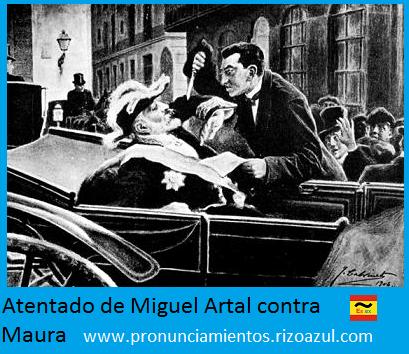 Atentado contra Maura. Miguel Artal