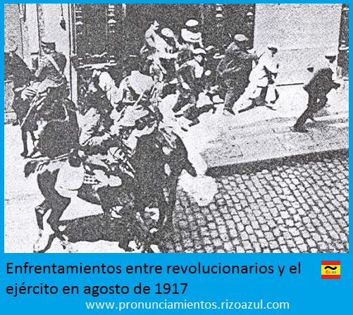 Enfrentamientos entre revolucionarios y el ejército en agosto de 1917