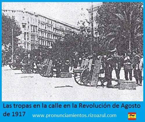 Las tropas en la calle en la Revolución de Agosto de 1917