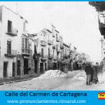 calle del carmen durante el levantamiento cantonal de Cartagena