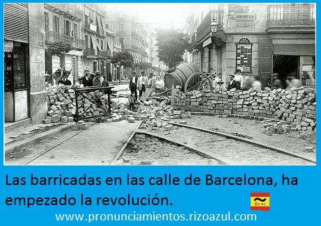 Semana trágica de Barcelona.Las barricadas en las calle de Barcelona, ha empezado la revolución.