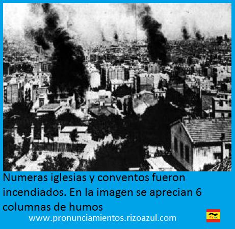 Semana trágica de Barcelona.Numeras iglesias y conventos fueron incendiados, en la imagen se aprecian 6 columnas de humos